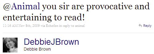 Twitter - Debbie Brown- @Animal you sir are provoc ..SMALL_5534619501-091108