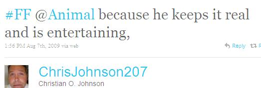 Twitter - Christian O. Johnson- #FF @Animal because he kee ...SMALL_3180954339-090807