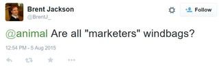 15 08 05 brent jackson are all marketers windbags